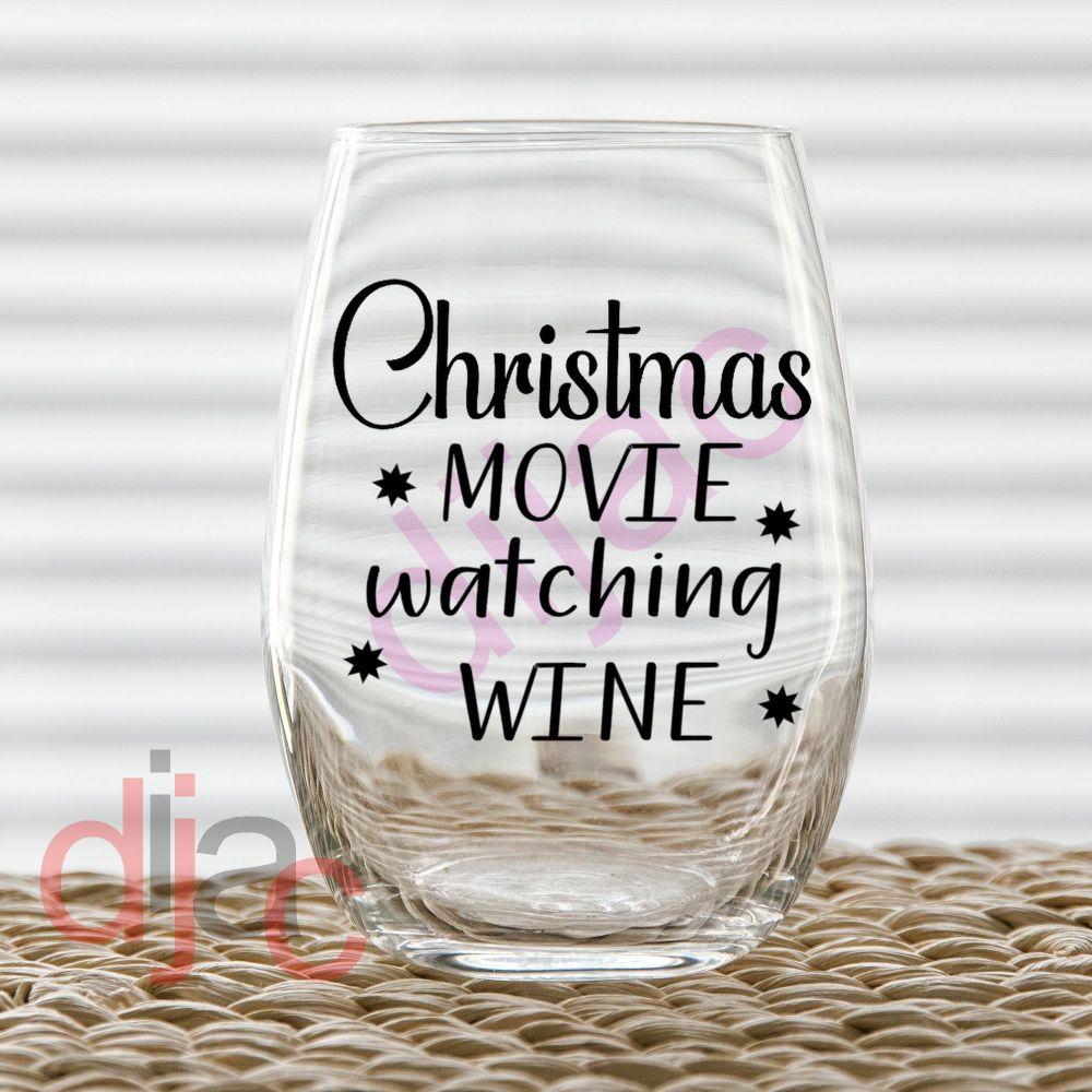 CHRISTMAS MOVIE WATCHING WINEsingle colour7.5 x 7.5 cm decal