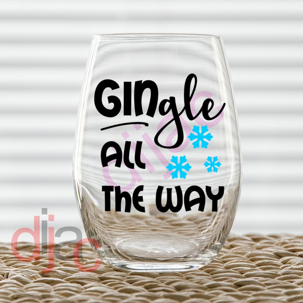 GINGLE ALL THE WAY (D2)7.5 x 7.5 cm decal