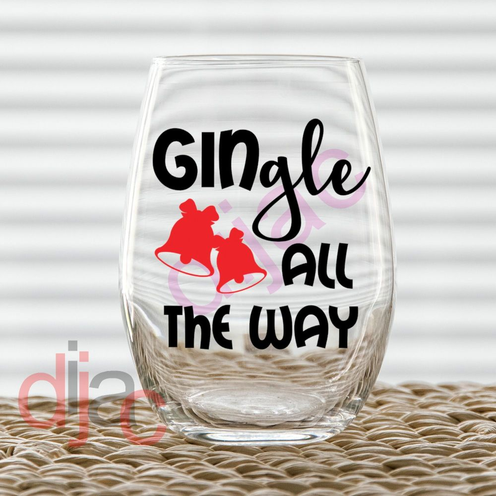 GINGLE ALL THE WAY (D1)7.5 x 7.5 cm decal