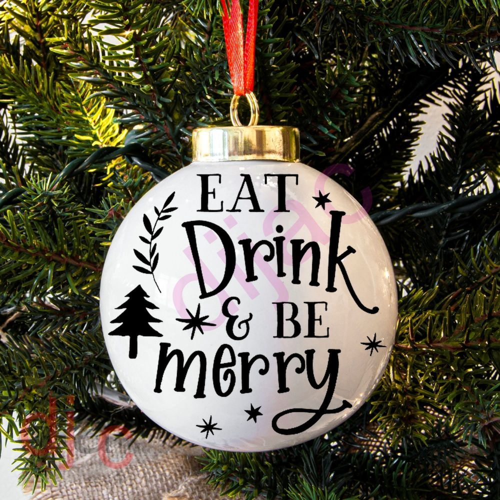 EAT DRINK & BE MERRYBAUBLE DECAL