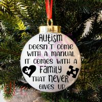 AUTISM DOESN'T COME WITH A MANUAL<BR>BAUBLE DECAL