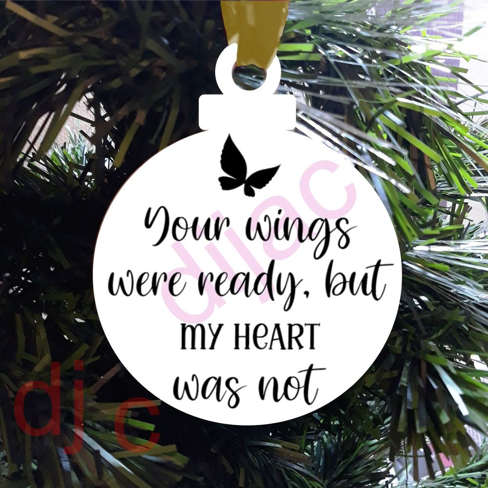 YOUR WINGS WERE READYPersonalised8cm ACRYLIC DECORATION