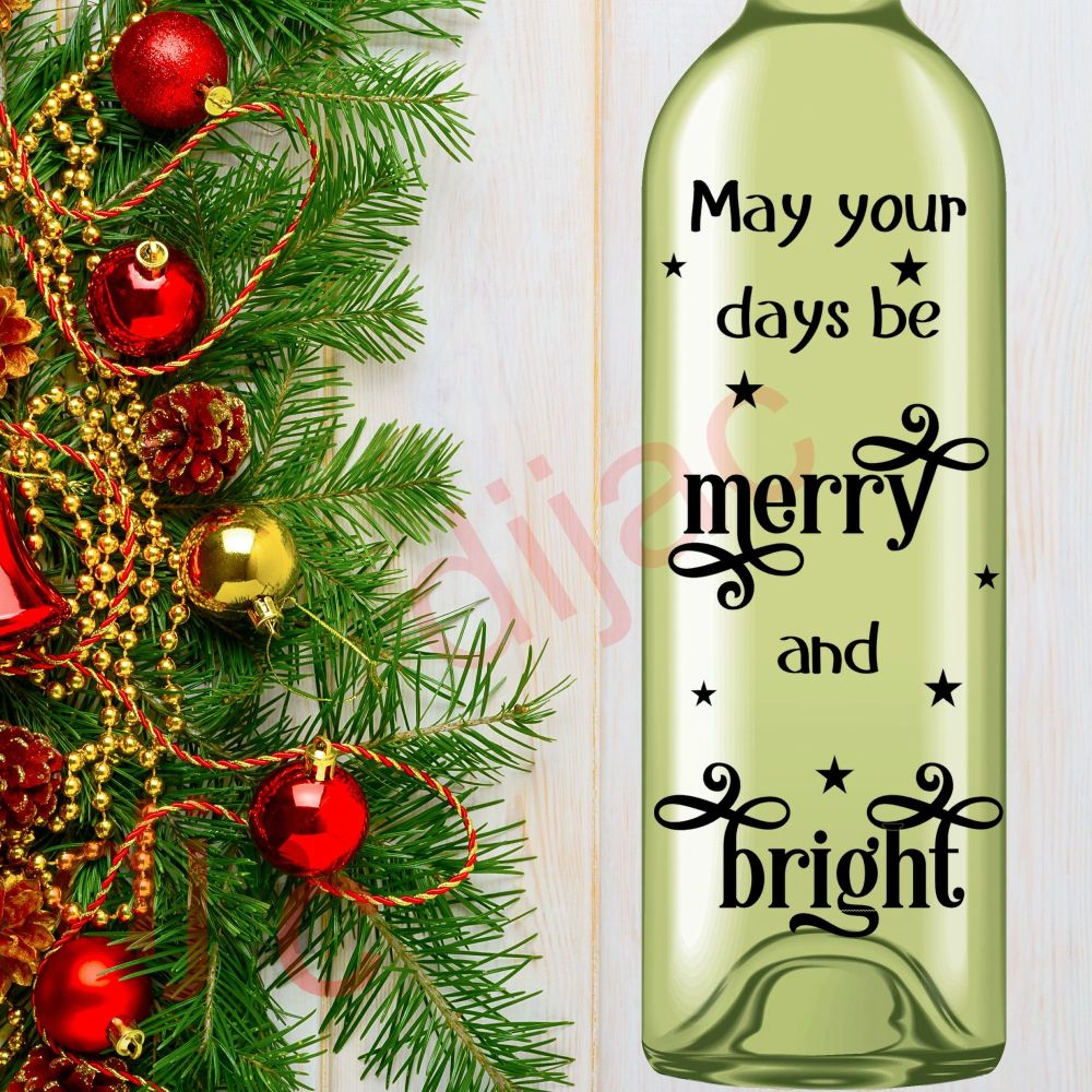 MAY YOUR DAYS BE MERRY AND BRIGHT8 x 17.5 cm decal