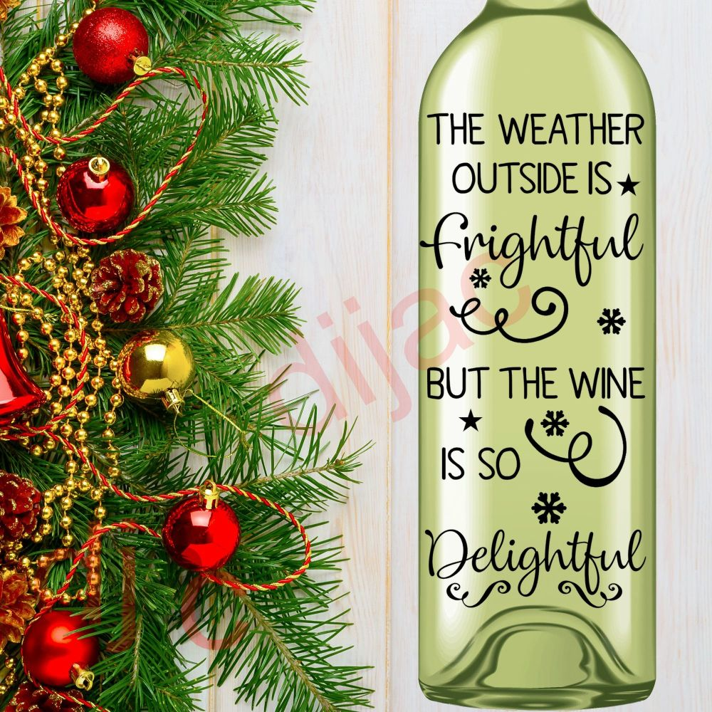 OH THE WEATHER OUTSIDE IS FRIGHTFUL<br>8 x 17.5 cm decal