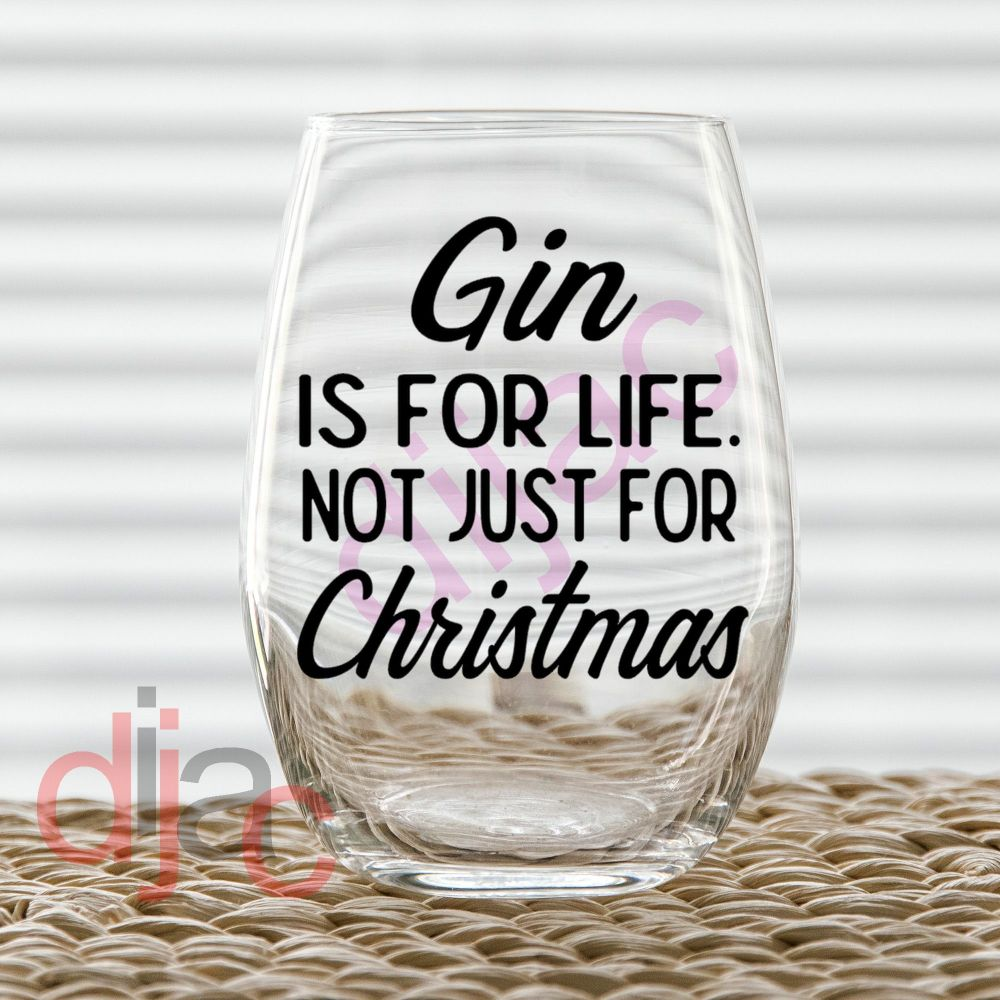GIN IS FOR LIFE7.5 x 7.5 cm decal