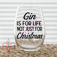 GIN IS FOR LIFE<br>7.5 x 7.5 cm decal
