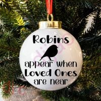 ROBINS APPEAR WHEN LOVED ONES ARE NEAR<BR>BAUBLE DECAL
