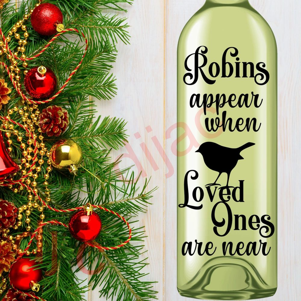 ROBINS APPEAR (D3)LOVED ONES8 x 17.5 cm decal