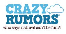 <b>Crazy Rumors</b>