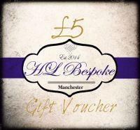 £5 Gift Voucher For H L Bespoke