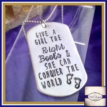 Personalised Dog Tag Necklace - Give A Girl The Right Boots And She Can Conquer The World - Inspirational Jewellery - Army Girl Jewellery
