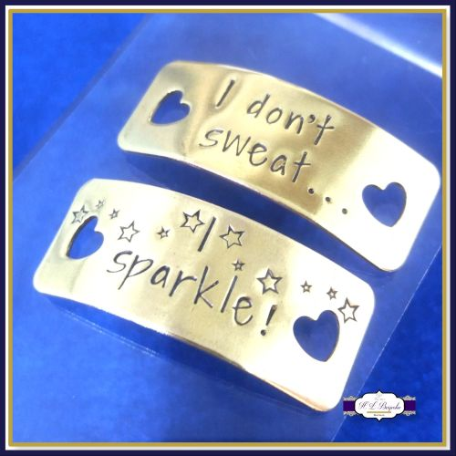 Personalised Gold Trainer Tags - YOUR OWN WORDING - I Don't Sweat, I Sparkl