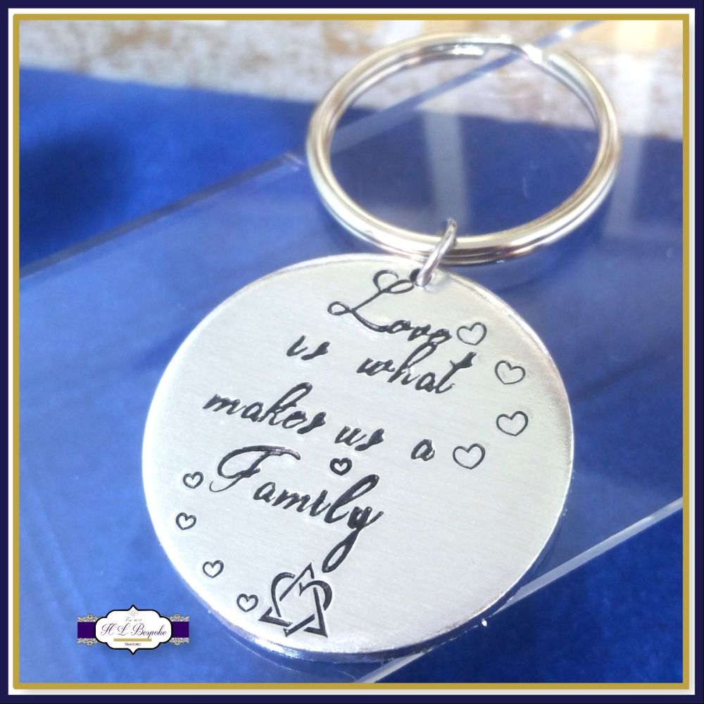 Adoption Keyring - Love Is What Makes Us A Family Keyring - New Addition Ke