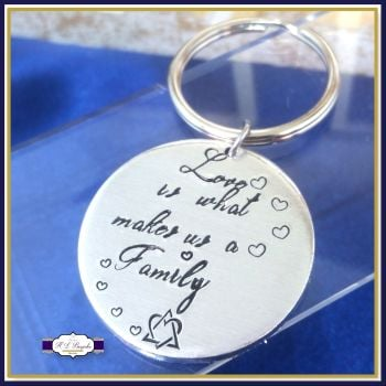 Adoption Keyring - Love Is What Makes Us A Family Keyring - New Addition Keyring - Adoption Gift - Adoptee - Bonus Child Keyring - Gotcha