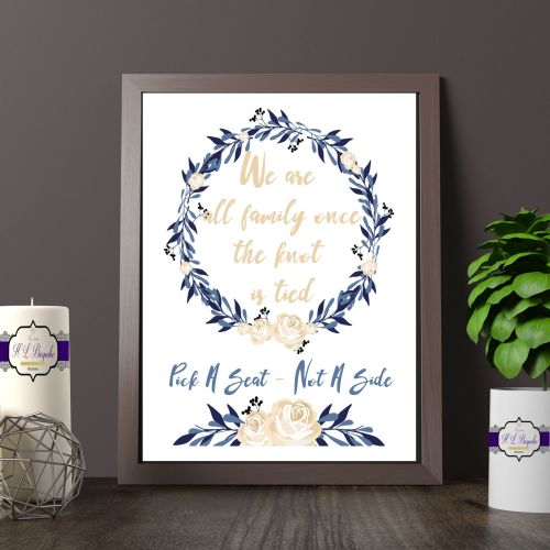 Blue & Cream Rose Choose A Seat Not A Side Printed Quote - Vintage Wedding
