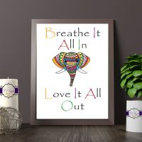 Colourful Elephant Room Decor - Just Breathe Print - Colourful Elephant Gift - Elephant Quote Print - Colour Ethnic Elephant Quote Decor