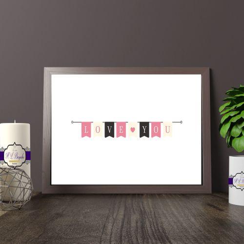 Love You Print - Simplistic Bunting Print - Pink Bunting Print
