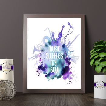 Watercolour Music Print - Gift for Musician - Music Soothes My Soul Print - Musician Bedroom Decor - Musical Themed Wall Art - Music Quote