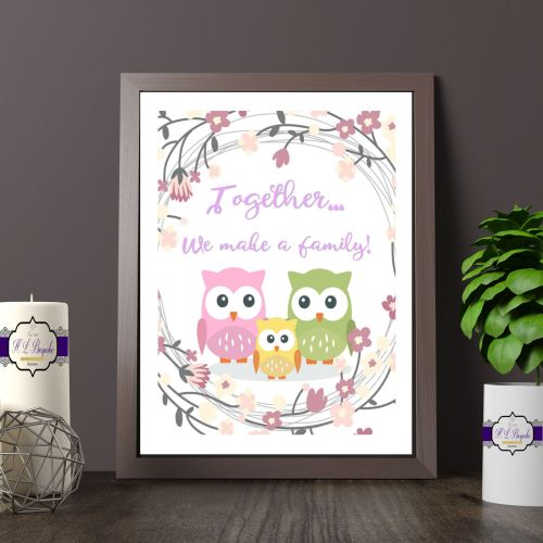 Printed Quote - Together We Make A Family Quote Print