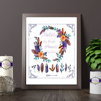Sister's By Birth, Friends By Choice Printed Quote - Floral and Amethyst Print