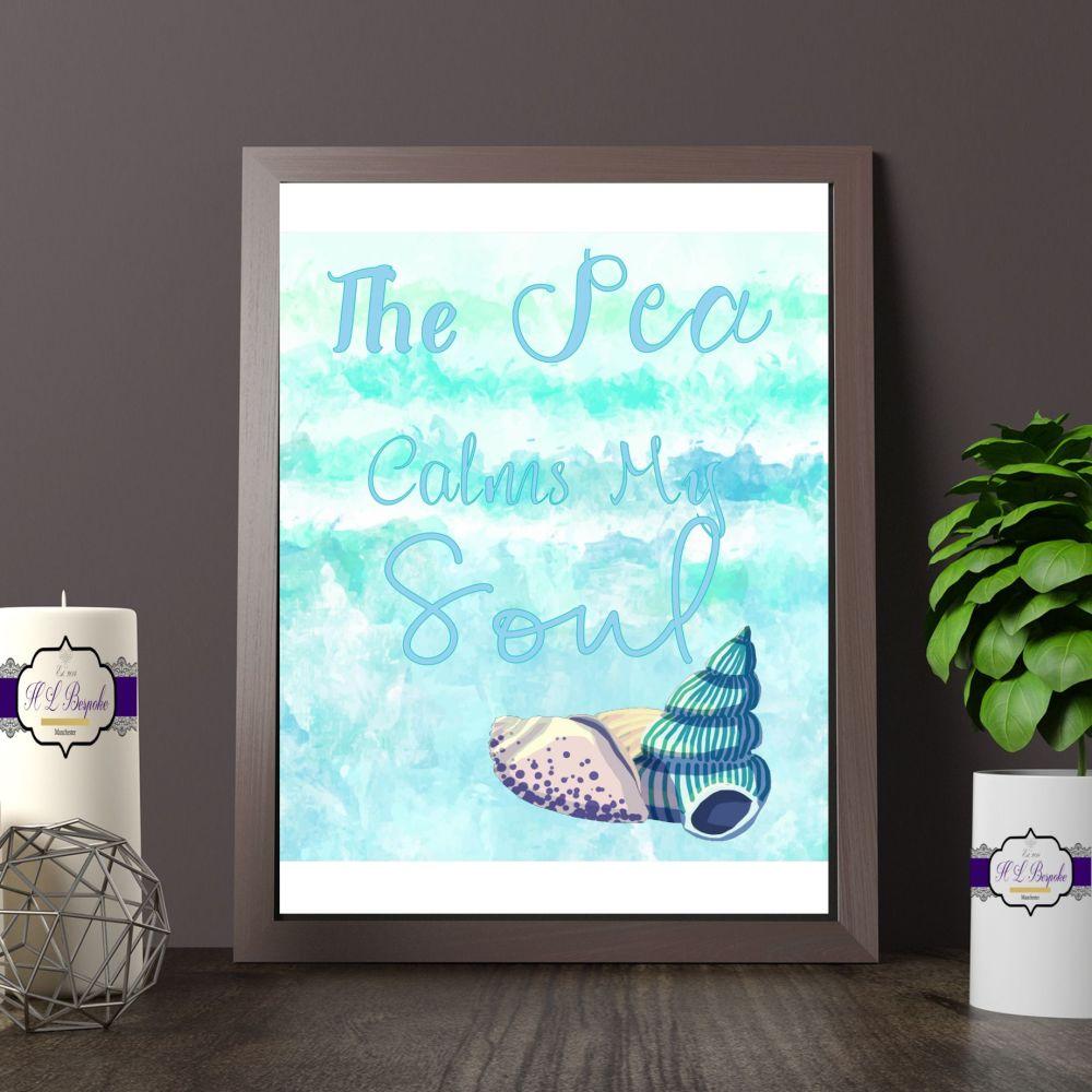 The Sea Calms My Soul Printed Quote - Watercolour Sea Print