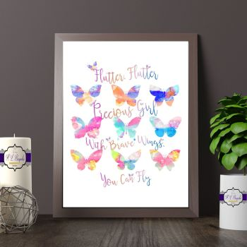 Watercolour Baby Butterfly Printed Quote - Flutter, Flutter Precious Girl With Brave Wings You Can Fly