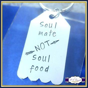 Vegan Gift - Vegan Keychain - Soul Mate Not Soul Food - Vegan Gift - Vegan To Be Gift - Vegan Keyring - Love Animals - Veganism Rocks