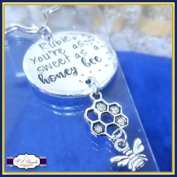 Personalised Bee Keyring - You're As Sweet As A Honey Bee - Be Happy Gift - Bee Happy Keychain - Honey Bee Keychain - Bumble Bee - Bumble Bee