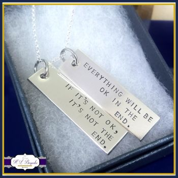 Inspirational Quote Pendant - Everything Will Be Ok In The End - It's Not The End Necklace - Quote Pendant - Sterling Silver Bar Necklace