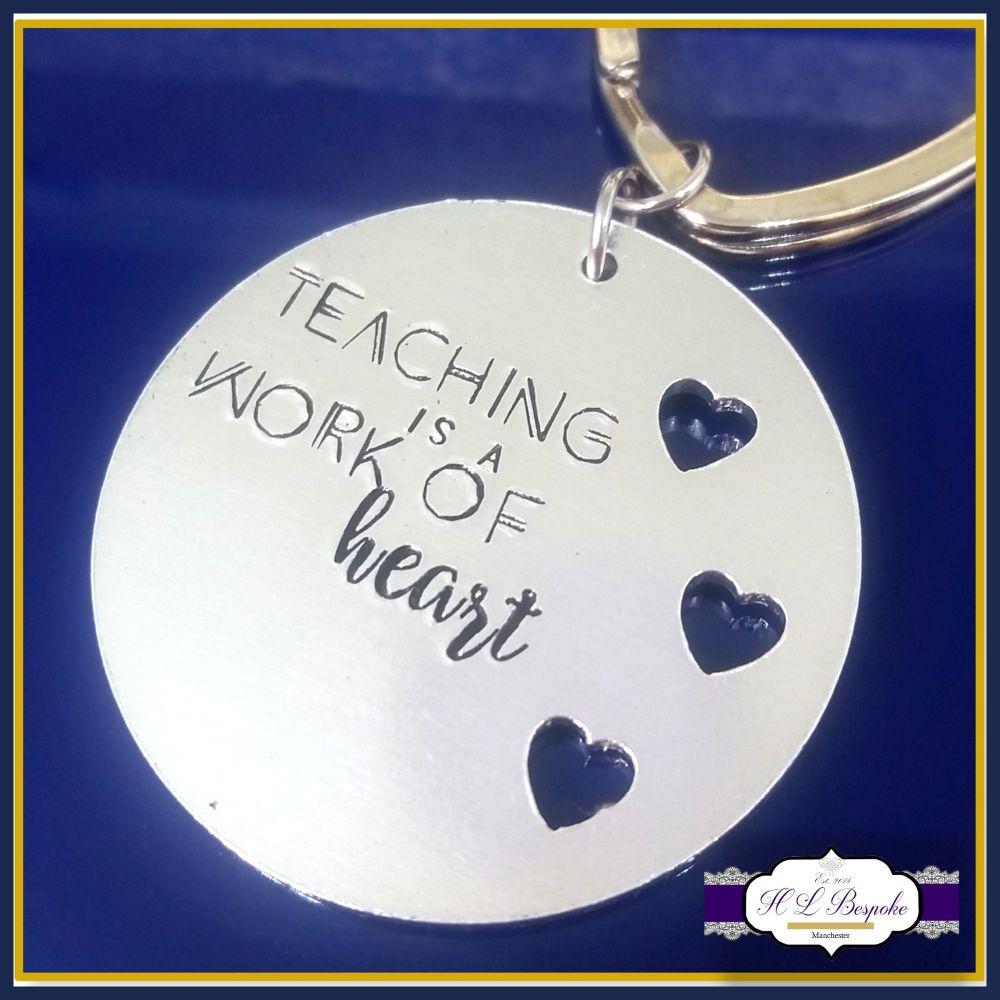 Graduate Teacher Gift - Thank You Teacher Keychain - Teaching Is A Work Of