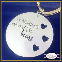 Graduate Teacher Gift - Thank You Teacher Keychain - Teaching Is A Work Of Heart - Teacher Keyring - Thank You Teacher - Gift For Teachers