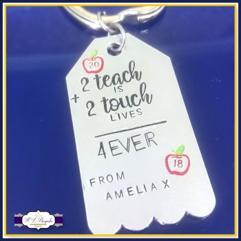 Personalised Teacher Keyring Gift - To Teach Is To Touch Lives Forever - Teacher Gift - Thank You Teacher - Childminder Keychain - Gift For