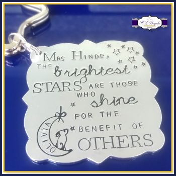 Personalised Teacher Keyring Gift - The Brightest Stars Are Those Who Shine For The Benefit Of Others - End Of Year Gift - Teacher Gift