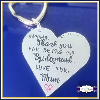 Personalised Bridesmaid Gift - Bridesmaid Godmother Keyring - Bridesmaid Keychain - Thank You For Being My Bridesmaid - Heart Bridesmaid