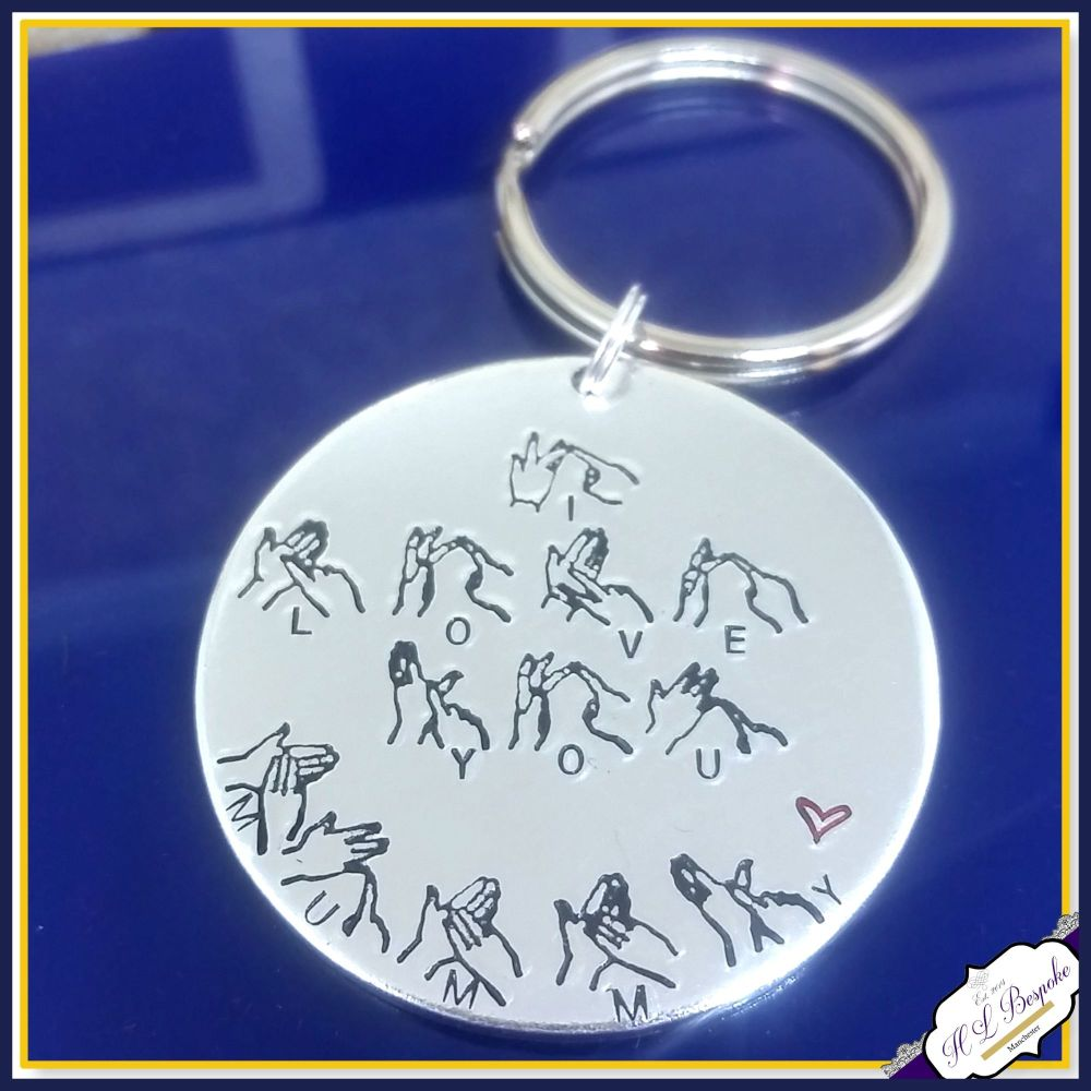 Personalised BSL Keyring - I Love You Mummy - BSL Gift - British Sign Lang