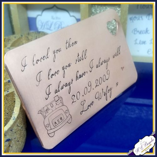 I Loved You Then Gift  - I Love You Still - Copper 9th Wedding Anniversary