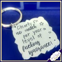Profanity Keyring - Sweary Keyring - Ignorant People Gift - Adult Humour Gift - Fucking Ignorance Keyring - Pissed Off Gift - Insult Gift