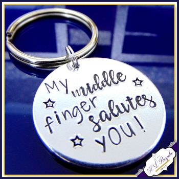 Funny Profanity Keyring - Sweary Keychain - Adult Humour Gift - Middle Finger Salutes You - Funny Adult Gift - Pissed Off Gift - Insult Gift