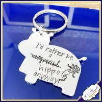 Hippo Keyring - I'd Rather Be a (Mermaid) Hippo Anyway - Hippo Gift - Hippopotamus Gift - Hippopotamus Gift - Your OWN WORDING
