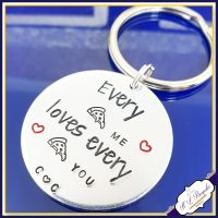 Personalised Valentine's Pizza Keyring - Every Pizza Me Loves Every Pizza You - Pizza Lover Gift - Pizza Lovers - Love You More Than Pizza