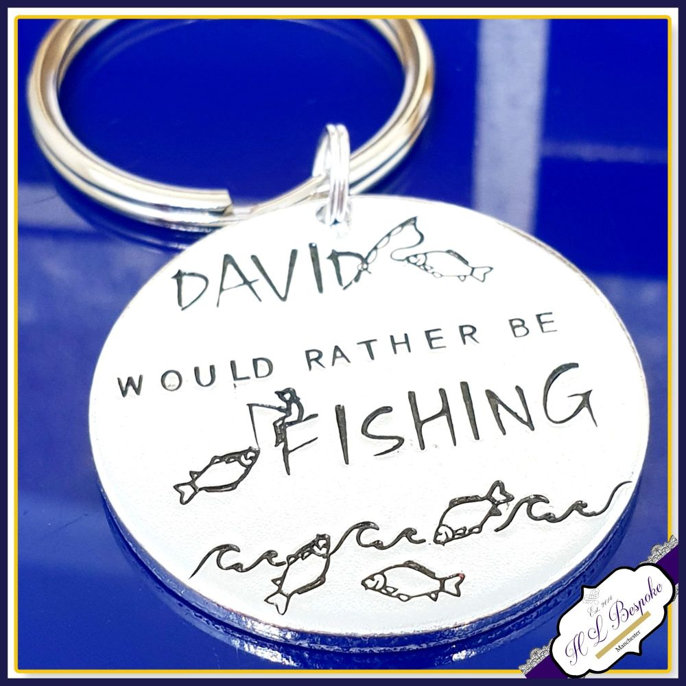 Personalised Fishing Keyring - Rather Be Fishing Gift - Fishing Daddy Gift