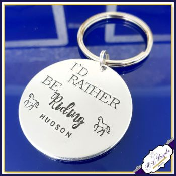 Personalised Horse Rider Gift - I'd Rather Be Gift - Horse Riding Keyring - Equestrian Gift - Rider - Riding Keychain - I Love Horse Riding