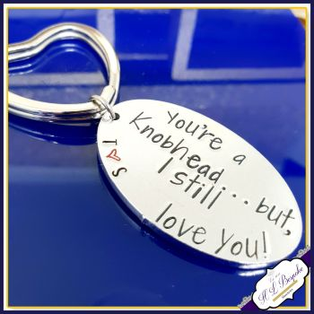 Personalised You're A knobhead Keyring - Knobhead Keyrng - Valentine's Gift - Funny Valentine's Keyring - My Knob Keyring - Gift For Him