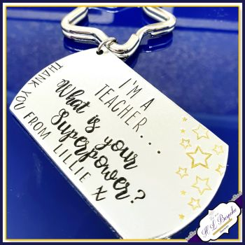 Personalised Teacher Gift - Teacher Keyring - Gift For Teacher - What's Your Superpower Keyring - Personalised End of Year Keyring - Teach