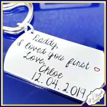Personalised Wedding Gift Keyring - Dad I Loved You First Keyring - Father Of Bride Keyring / inc. Wedding Date - Father Of The Bride Gift