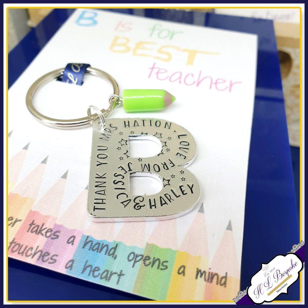 Personalised Best Teacher Gift - Keyring for Best Teacher - B Is for Best T