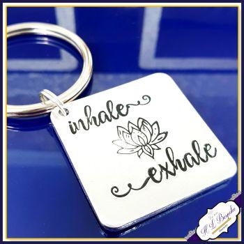 Inhale Exhale Keyring - Lotus Flower Keyring - Gift for Yoga Lover - Inhale Exhale Gift - Yoga Keychain For Him - Yoga Gift For Her - Breath