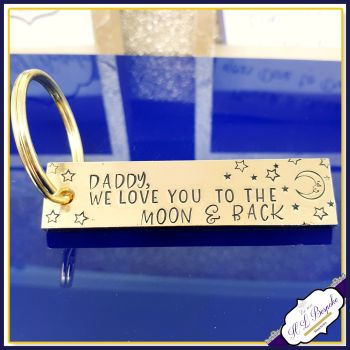 Personalised Love You To The Moon and Back Keyring - Brass Daddy Keychain Moon & Back - Brass Father's Day Keyring - Grandad Keyring - Uncle