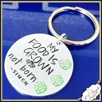 Vegan Keychain - My Food Is Grown Not Born - Vegan Gift - Grow Your Food - Grown Not Born - Love Animals - Veganism - Vegan Activist Gift