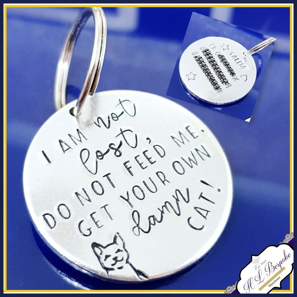 Personalised Funny Cat ID Tag - Do Not feed Me Cat Tag - Large I Am Not Los